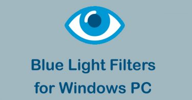 Blue Light Filters for Windows PC